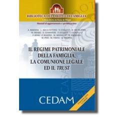 Regime Patrimoniale Della Famiglia Comunione Legale E Trust di De Filippis, AA. VV.