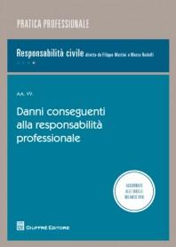 Danni Conseguenti alla Responsabilita' Professionale