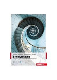 Bioinformatica - Dalla Sequenza Alla Struttura Delle Proteine di Pascarella, Paiardini