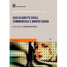 Casi di Diritto Civile, Commerciale e Mortis Causa di De Paoli Ambrosi, Ferrari Bardile, Gorlani, Lucchesi, Mallardo, Vanzetto