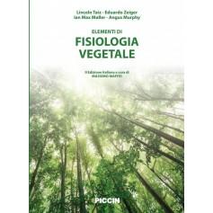 Elementi di Fisiologia Vegetale di Taiz, Zeiger, Moller, Murphy