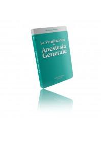 La Ventilazione in Anestesia Generale di Torri