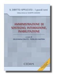 Amministrazione Di Sostegno, Interdizione, Inabilitazione 2013 di Salito, Matera