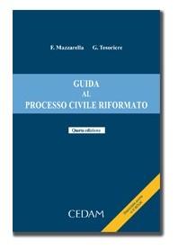 Guida Al Processo Civile Riformato 2013 di Mazzarella, Tesoriere