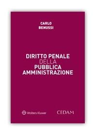 Diritto Penale della Pubblica Amministrazione di Benussi