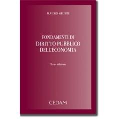 Fondamenti Di Diritto Pubblico Dell'Economia 2013 di Giusti