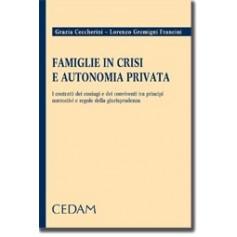 Famiglie In Crisi E Autonomia Privata di Ceccherini, Gremigni Francini