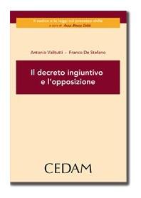 Il Decreto Ingiuntivo E L'Opposizione di De Stefano, Valitutti
