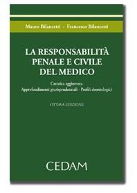 La Responsabilita' Penale E Civile Del Medico di Bilancetti, Bilancetti