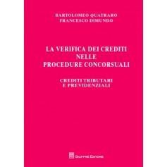 La Verifica dei Crediti nelle Procedure Concorsuali di Dimundo, Quatraro