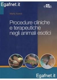 Procedure Cliniche E Terapeutiche Negli Animali Esotici di Marta Avanzi