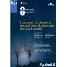 Successo In Impiantologia: Diagnosi, Piano Di Trattamento E Protocolli Operativi di E. Romeo, G. Luongo, S. Storelli, L. Guida,