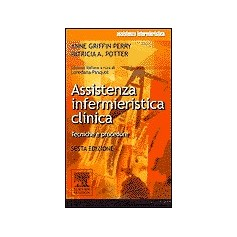 Assistenza Infermieristica Clinica di A. Griffin Perry, P. A. Potter