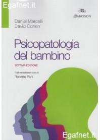Psicopatologia Del Bambino di Daniel Marcelli, David Cohen