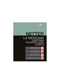 Netter Atlante di Anatomia + Fisiopatologia Clinica + Apparato Digerente + Apparato Cardiovascolare di Ward, Conti, Reynolds, Ka