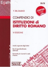 Compendio Di Istituzioni Di Diritto Istituzionale di Federico Del Giudice