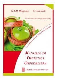Manuale di Dietetica Ospedaliera con Prontuario Dietetico Ospedaliero - PDO di Miggiano, Carnicelli