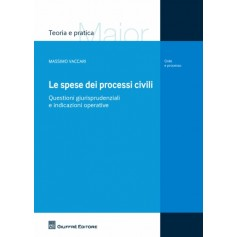 Le Spese dei Processi Civili di Vaccari
