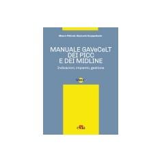 Manuale Gavecelt dei Picc e dei Midline di Pittiruti, Scoppettuolo