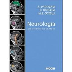 Neurologia per le Professioni Sanitarie di Padovani, Borroni, Cotelli