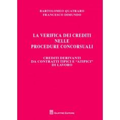 La Verifica dei Crediti nelle Procedure Concorsuali Vol. IV di Dimundo, Quatraro
