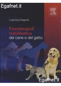 Fisioterapia Riabilitativa Del Cane E Del Gatto di Ludovica Dragone