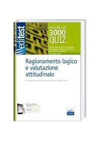 Editest - 3000 Quiz Di Ragionamento Logico E Valutazione Psico-Attitudinale - Con Software Di Simulazione