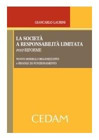 La Società A Responsabilità Limitata Post-Riforme di Laurini