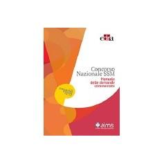 Concorso Nazionale Ssm Manuale delle Domande Commentato di AA.VV.