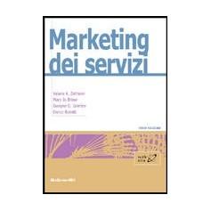 Market Dei Servizi di Zeithaml, Bitner, Gremler, Bonetti