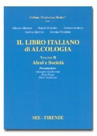 Il Libro Italiano Alcologia Alcol e Società Vol. 2 di Allamani, Orlandini, Bardazzi