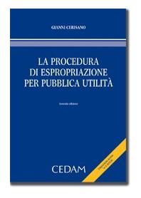 La Procedura Di Espropriazione Per Pubblica Utilità di Cerisano