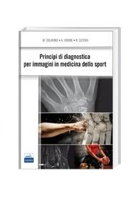 Principi Di Diagnostica Per Immagini In Medicina Dello Sport di Iovane, Solarino, Sutera