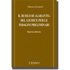 """Il Ruolo Di """"Garante"""" Del Giudice Per Le Indagini Preliminari di Ferraioli"""
