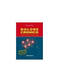 Dolore Cronico - Guida Per La Gestione Evidence-Based di D'Arcy