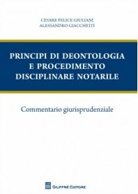 Principi di Deontologia e Procedimento Disciplinare Notarile di Giuliani
