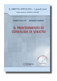 Il Procedimento Di Convalida Di Sfratto + CD - ROM di Marino, Ballati