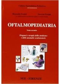 Oftalmopediatria Vol. 1 di Frosini, Campa, Caputo, Frosini