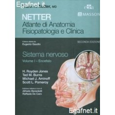 Netter Atlante Di Anatomia Fisiopatologica E Clinica: Sistema Nervoso - Volume I di Frank H. Netter