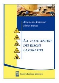 La Valutazione dei Rischi Lavorativi di Carducci, Triassi