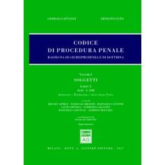 Codice Procedura Penale Rassegna di Giurisprudenza e di Dottrina Vol I di Lattanzi, Lupo