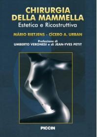 Chirurgia Della Mammella - Estetica E Ricostruttiva di M. Rietjens, C. A. Urbani