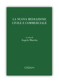 La Nuova Mediazione Civile E Commerciale di Maietta