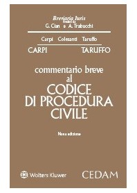 Commentario Breve al Codice di Procedura Civile di Carpi,Taruffo