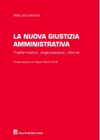 La Nuova Giustizia Amministrativa di Mantini
