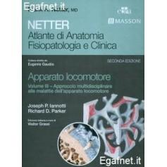 Netter Atlante Di Anatomia Fisiopatologica E Clinica: Sistema Locomotore - Volume Iii di Frank H. Netter