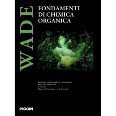 Fondamenti Di Chimica Organica di Wade