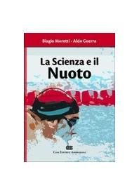 La Scienza E Il Nuoto di Moretti, Guerra