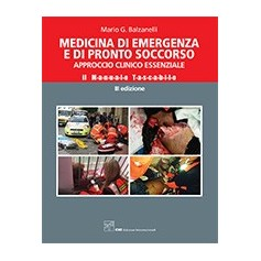 Manuale di Medicina di Emergenza e Pronto Soccorso di Balzanelli