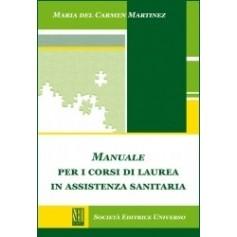 Manuale per i Corsi di Laurea in Assistenza Sanitaria di Martinez